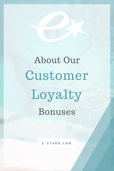 Customer Loyalty Bonuses